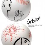 Órbitas - Florian Raiss e Paulo Von Poser (2)